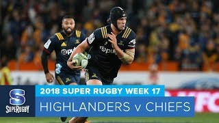 HIGHLIGHTS: 2018 Super Rugby Week 17: Highlanders v Chiefs