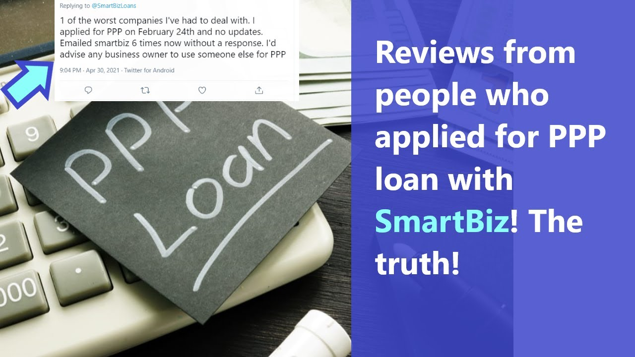 Download SmartBiz PPP loan reviews - real downsides of applying with this company! Did you get funded?