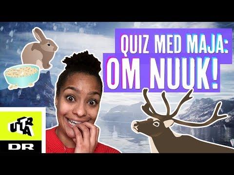 Quiz med Maja: Om Nuuk!   Ultra Nyt