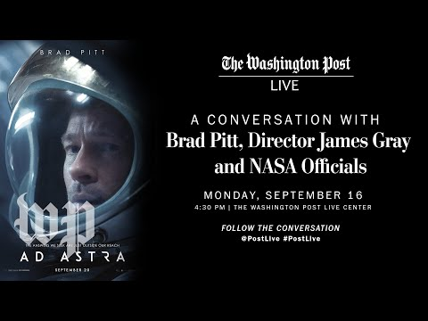 Ad Astra: A Conversation With Brad Pitt, James Gray And NASA Officials