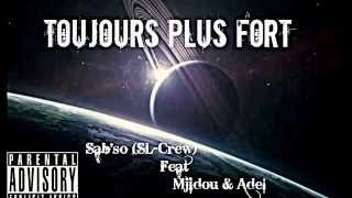 TOUJOURS PLUS FORT - SAB'SO FEAT S2AD MJIDOU & ADEL