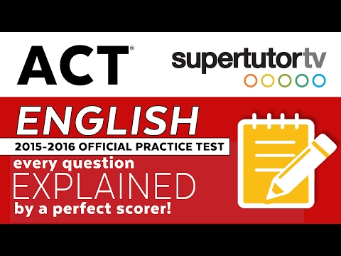 ACT EXPLANATIONS ENGLISH: Official 2016-2017 Practice Test PDF in description