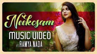 Neekosam Music Video ft. Ramya Nada  | Telugu Album 2019