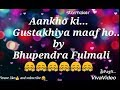 Aankhon ki gustakhiyan maaf ho 😄😄😘👸🤗 whatsapp status for male by Bhupendra Fulmali Whatsapp Status Video Download Free
