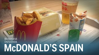 McDonald's in Spain is so much better than in America