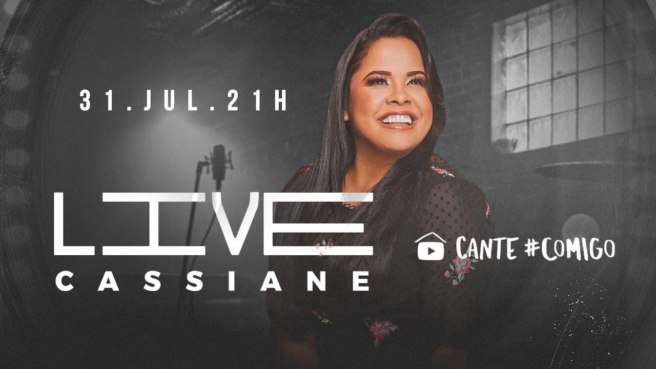 ? LIVE 3 CASSIANE  | #CanteComigo