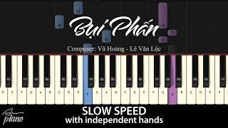 Bụi Phấn - SLOW Easy Piano Tutorial & Sheets