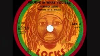 VERONICA ADAMS - BELIEVE IN WHAT YOU SEE + WISEMAN DUB (LOCKS) 1975.