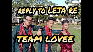 Reply to Leja Re || Team Lovee || choreography  SURAJ SAINI || Dhvani Bhanushali