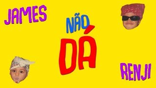 JAMESX ft Renji - Não Dá ( Lyric)