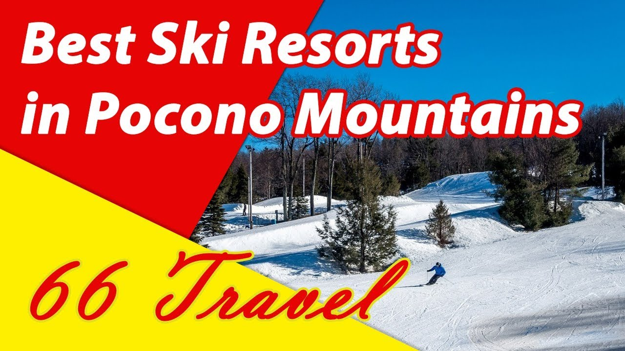 list 5 best ski resorts in pocono mountains | skiing in united