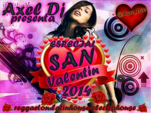 17.Axel Dj Presenta Especial San Valentin 2014