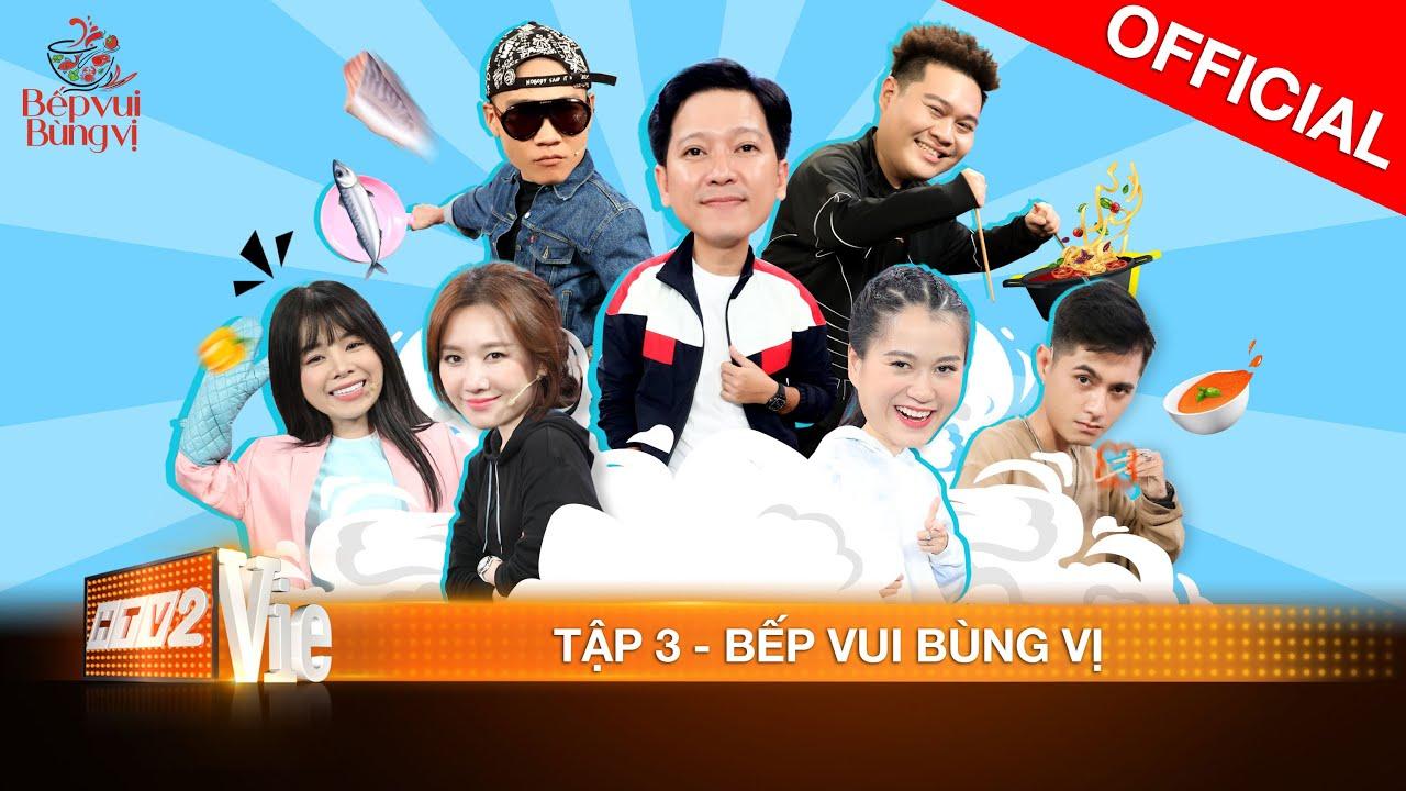 Download BẾP VUI BÙNG VỊ Tập 3 - Wowy, Mie, Lăng LD, Yuno BigBoi: Hội Rap Việt quên con beat lật tung căn bếp