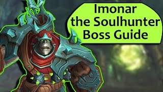 Imonar the Soulhunter Guide - HeroicNormal Antorus Imonar Guide