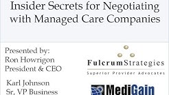 Medical Insurance Reimbursement: Insider Secrets to Payer Contract Negotiation