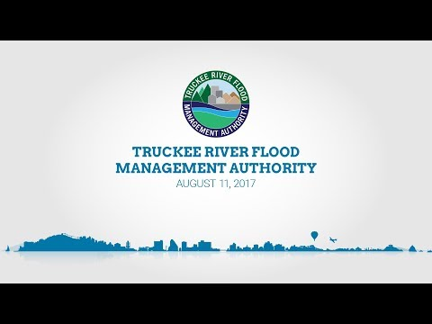 Truckee River Flood Management Authority | August 11, 2017