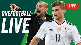 Onefootball Live: Werner - Deutschlands bester Stürmer? Pep Guardiola und mehr!