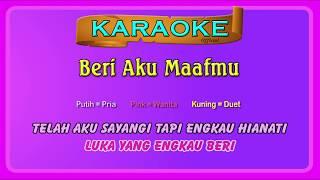 BERI AKU MAAFMU (buat CEwek) ~ karaoke | tanpa vokal wanita