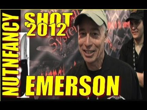 NUTNFANCY SHOT 2012:  Emerson Knives, Philosophy of Combat and Quality