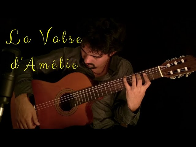 La Valse d'Amélie on Classical Guitar (Yann Tiersen) by Luciano Renan