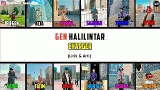 Charger Lirik - Gen Halilintar (Terbaru 2020) | Gen Halilintar Song Lirik