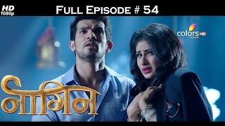 Naagin - Full Episode 54 - With English Subtitles