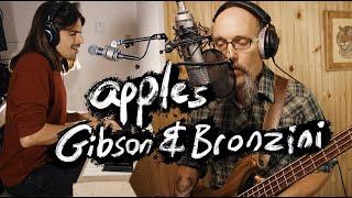 Apples / Strange Fruit Live - Gibson & Bronzini