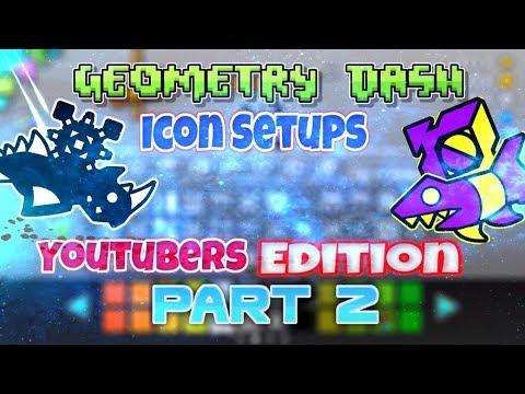 10 Geometry Dash Icon Setups (Youtubers Edition) Part 2!