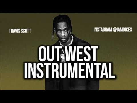 """Travis Scott & Young Thug """"Out West"""" Instrumental Prod. by Dices *FREE DL*"""