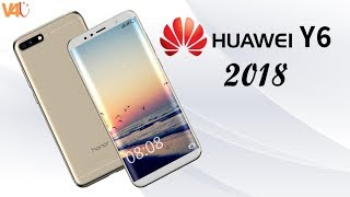 Huawei Y6 (2018) Official Look, Price, Specifications, Features, Camera, First Look, Launch