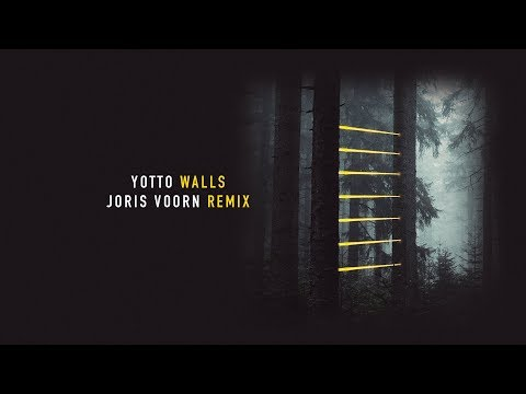 Yotto - Walls (Joris Voorn Remix)