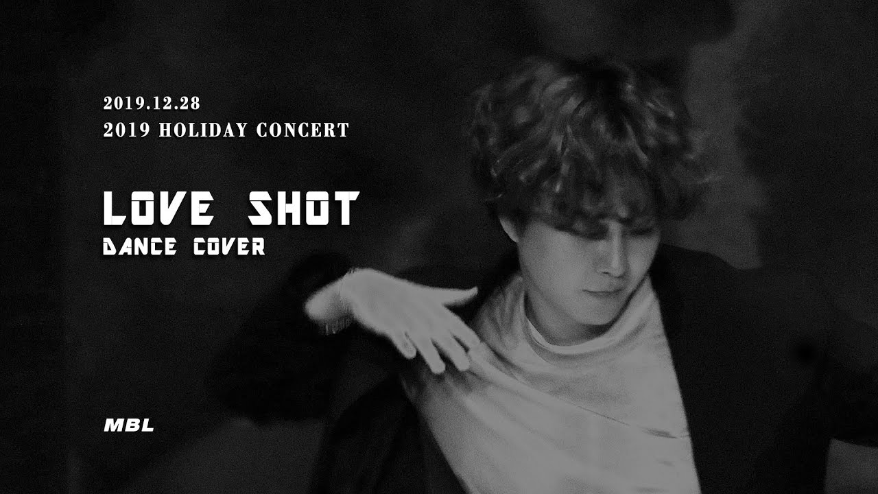 [191228] LOVE SHOT cover [정민 2019 HOLIDAY CONCERT]