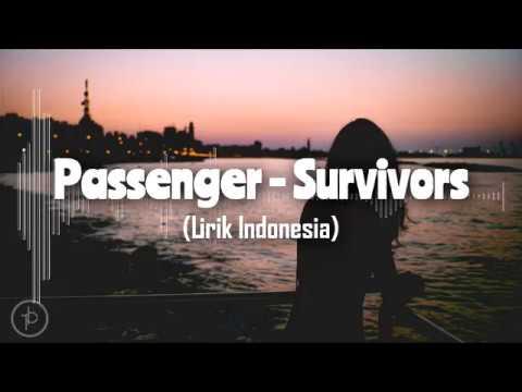 Pasengger - Survivors (Lirik dan Arti | Terjemahan)