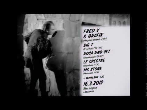 SupaBreaks 16.3.12 @ Bleu Lézard, Lausanne, feat. FRED V & GRAFIX (Hospital Records / UK)