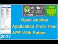 Android studio 2.3.3 tutorial. How to open a installed android app with a button click intent. 2017