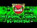 [Hard Demon] Nitronic Chaos by Rekedge