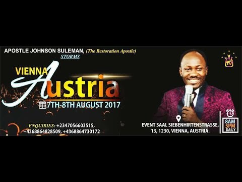LIVE From VIENNA (DAY 2 EVENING) with APOSTLE JOHNSON SULEMAN