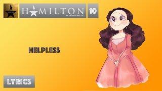 #10 Hamilton - Helpless [[VIDEO LYRICS]]
