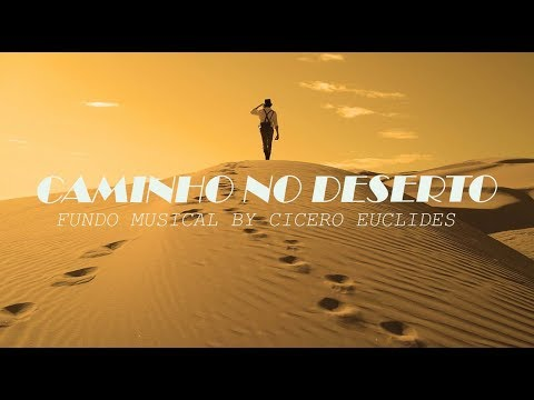 Fundo Musical Caminho no Deserto (Way Maker) by Cicero Euclides