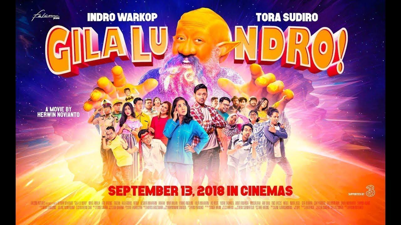 """Download Official Trailer """"Gila Lu Ndro""""   13 September 2018 Ketemu Alien di Bioskop"""