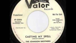 The Johnson Brothers - Casting My Spell 1959