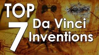 Top 7 Da Vinci Inventions