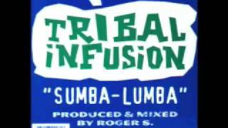 Tribal Infusion - Sumba Lumba (Secret Weapon Mix)