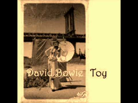David Bowie - Toy (Your Turn To Drive)
