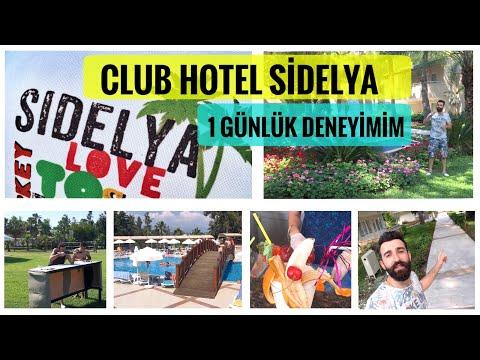 Club Hotel Sidelya 2017 | 1 Günlük Otel Deneyimim | Bahadır Öneriyor