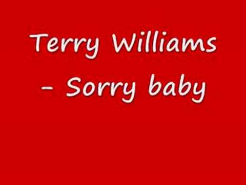 Terry Williams - Sorry baby