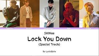 Shinee - Lock You Down  Special Track  Lyrics L Han Rom Eng Ll Lyricgirlx