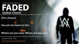 Alan Walker - Faded - Guitar Chord and Tab - Free Download