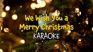 We Wish You a Merry Christmas Karaoke Christmas Carols with