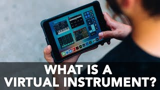 LET'S TALK ABOUT VIRTUAL INSTRUMENTS